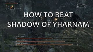Bloodborne - Shadow of Yharnam - Easy Kill