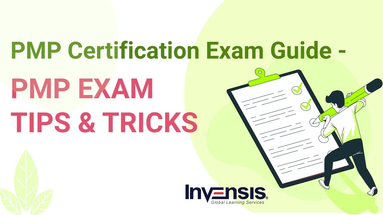 PMP Certification Exam Preparation | PMP Exam Prep Tips | PMBOK 6th Edition | Invensis Learning