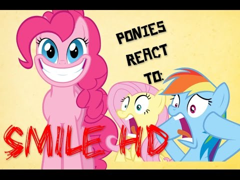 PONIES REACT: SMILE HD