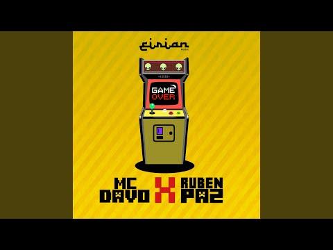 Game Over (feat. Mc Davo & Ruben Paz)