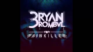 Bryan Rombal - Painkiller (Original Mix)