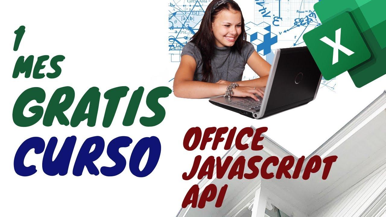 1 Mes GRATIS Curso Office JavaScript API