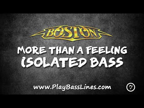 More Than A Feeling - Isolated Bass
