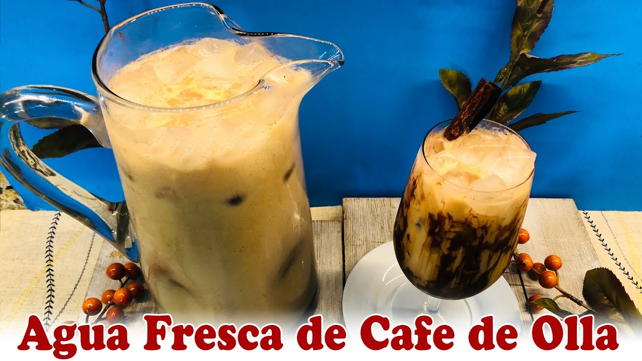 Agua Fresca de Café de Olla
