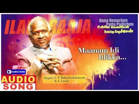 Maanam Idi Idikka Song | Unna Nenachen Pattu Padichen Tamil Movie | Karthik | Sasikala | Ilayaraja