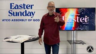 Sunday Service: April 4, 2021 - EASTER SUNDAY
