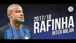 Rafinha - Inter - Dribbling, Assists and Skills 2017- 2018