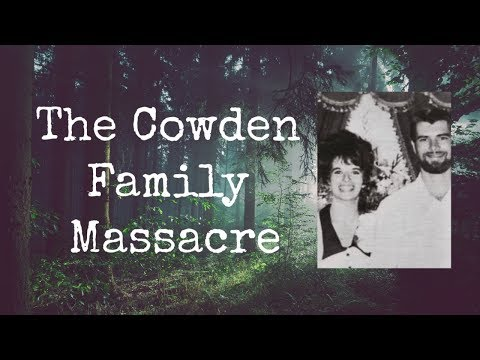 The Cowden Family Massacre