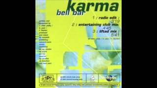 "Bell Bar - ""Karma"" (Lifted Mix Edit)"