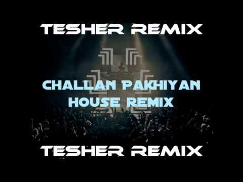 Tesher - Challan Pakhiyan Dancehouse Remix Feat Dj Sanj Kanye West Wolfgang Gartner
