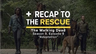 The Walking Dead 9x09 - RECAP TO THE RESCUE