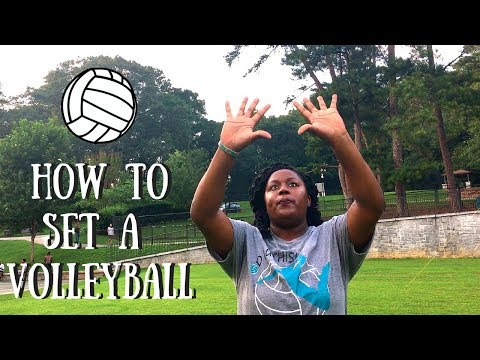 How To Set A Volleyball - Beginners!