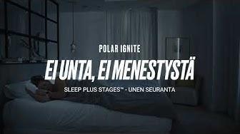 Polar Ignite - Sleep Plus Stages™ unen seuranta