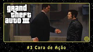 Grand Theft Auto III (PC) #3 Cara de Ação | PT-BR