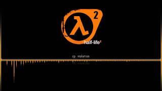 Half Life 2 OST  |  CP Violation