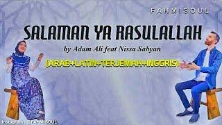 SALAMAN YA RASULALLAH - Nissa Sabyan ft Adam Ali (FULL LIRIK ARAB LATIN INGGRIS TERJEMAH TERBARU)