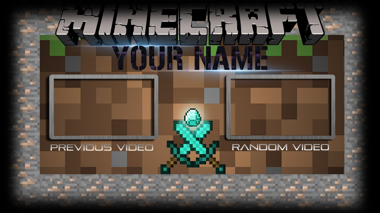 Free minecraft outro template 6 youtube for Minecraft outro template movie maker