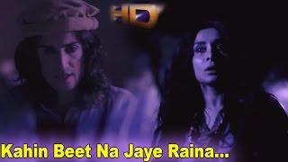 Kahin Beet Na Jaye   Ustad Zafar Hassan   Revenge of the Worthless   Full HD Classical Song