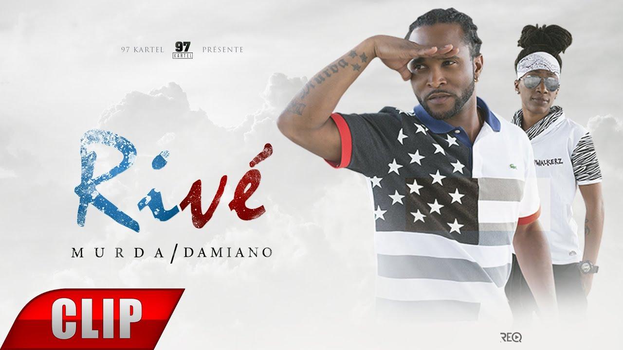 Murda - Rivé (feat Damiano)