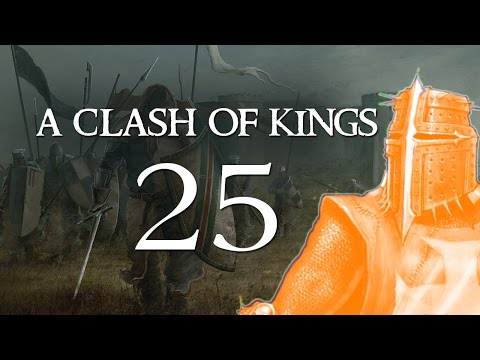 A Clash Of Kings 3.0 Warband Mod Gameplay - Part 25 (DOMINATION - Let's Play A Clash Of Kings)