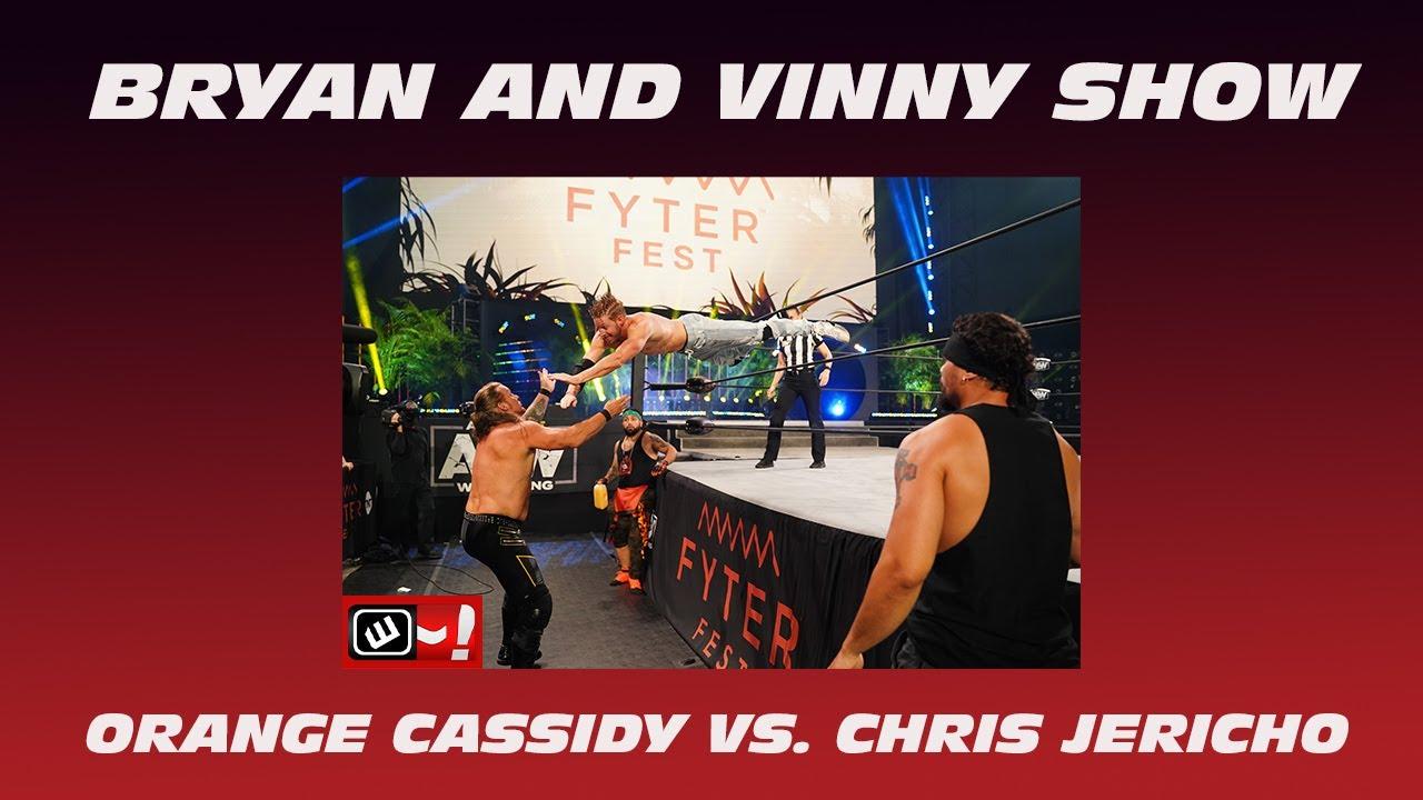 Orange Cassidy vs. Chris Jericho proved to be a battle: Bryan & Vinny Show