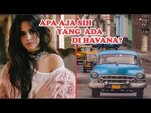 Fakta Menarik Seputar Havana Di Lagu Camila Cabello