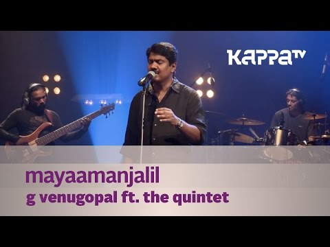 Mayaamanjalil - G Venugopal feat. The Quintet - Music Mojo - Kappa TV