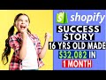 Shopify Success Story | 16 yrs Old Made $32,082 in 1 Month [Dropshipping]