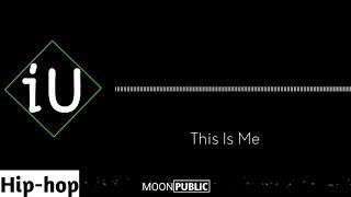Dj iU - This Is Me [Hip-hop]