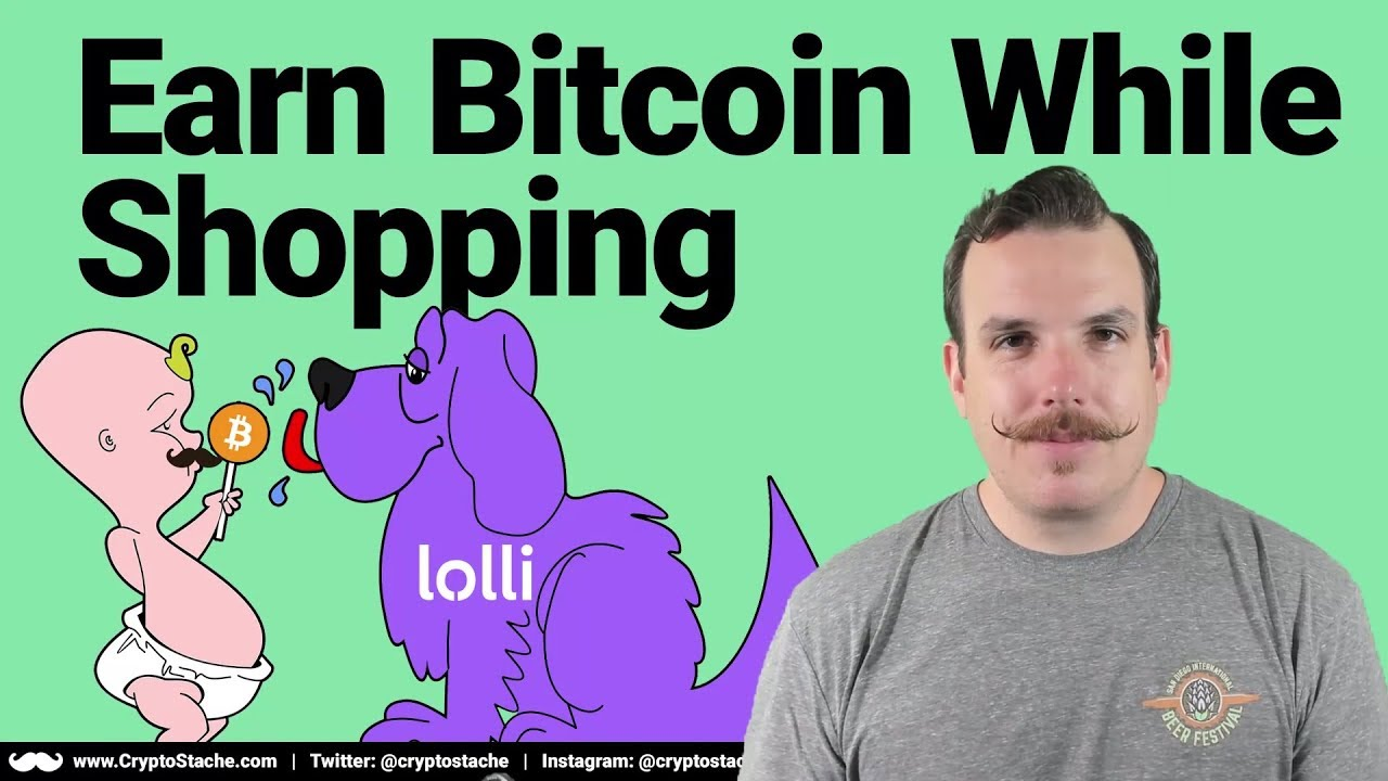 Earn Bitcoin While Shopping Online With Lolli The Cryptostache -