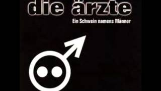 Die Ärzte - Ein Schwein Namens Männer 1998 (Single)