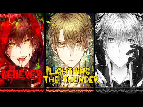 Nightcore - Believer X Thunder X Whatever It Takes (Switching Vocals)