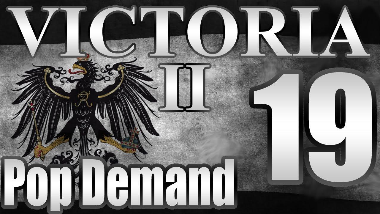 Victoria 2 Prussia Pop Demand Mod