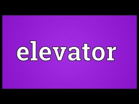 Elevator Meaning