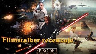 Filmstalker recenzuje Star Wars - Skrytá Hrozba
