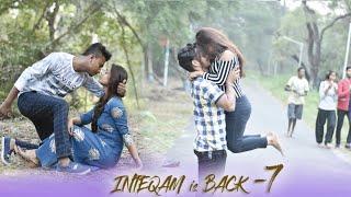 Thukra Ke Mera Pyar Mera Intkam Dekhegi | Inteqam - Part 7 | Inspiring And Motivational love story