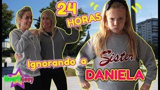 24 HORAS IGNORANDO A DANIELA!! MI MADRE ME IGNORA DURANTE TODO EL DÍA