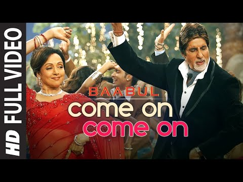 Come On Come On Full Song Film  Baabul