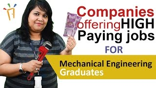 companies in india offering high paying jobs to mechanical engineering graduates salaries