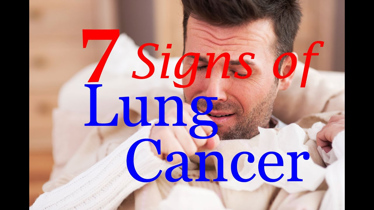 7 signs of lung cancer youtube. Black Bedroom Furniture Sets. Home Design Ideas