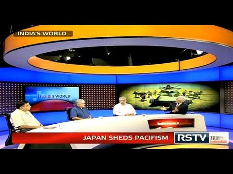India's World - Japan sheds Pacifism