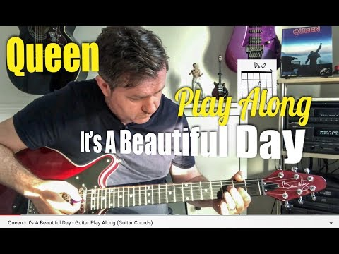 Queen - It's A Beautiful Day - Guitar Play Along (Guitar Chords)