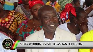 Presidential Diaries: 5 Day Working Visit to Ashanti Region