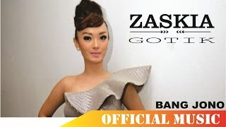 Video Zaskia Gotik - Bang Jono | Official Music Lyric HD download MP3, 3GP, MP4, WEBM, AVI, FLV September 2017