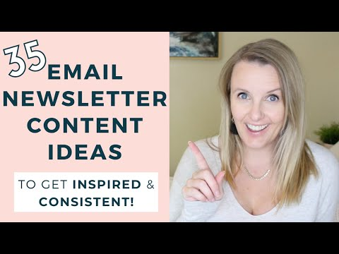 35 Email Newsletter Content Ideas To INSPIRE You 🤩