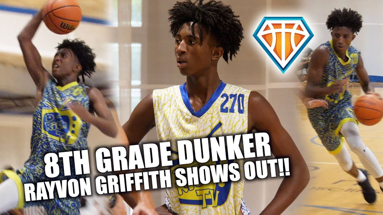 8TH GRADE DUNKER Rayvon Griffith BRINGS HIS 'A' GAME to D ...
