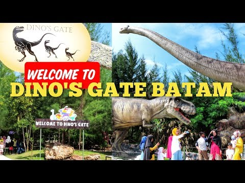 Welcome To DINO'S GATE Batam Golden City Bengkong Laut Batam | Wisata Dinosarurus Batam