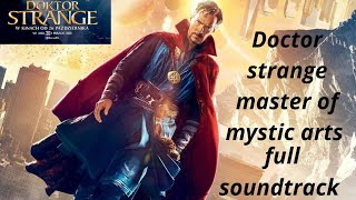 Doctor strange master of mystic arts|Theme song|end credit scene music|Doctor Strange(2016)
