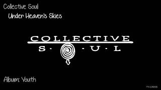 Collective Soul    Under Heaven's Skies   Youth