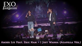 Amber Liu - I Just Wanna (Acapella Ver.) Feat. Eric Nam
